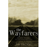 The Wayfarers | Jacobs Trouble