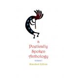 a Poetically Spoken Anthology : Standard Edition