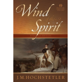 Wind of the Spirit (American Patriot Series, Book3)