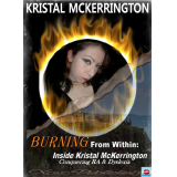 Burning From Within: Inside Kristal McKerrington