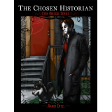 The Chosen Historian (Evin Driscol Series)