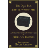 The Deed Box of John H. Watson, M.D.