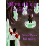 Bracken and the Crystal Cave