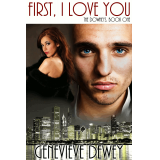 First, I Love You (The Downey Trilogy #1)