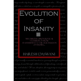 Evolution of Insanity - Paperback Edition
