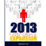 2013, My Year of Expansion