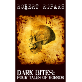 Dark Bites:  Four Tales of Horror (Director's Cut)