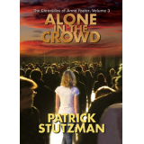 Alone in the Crowd (The Chronicles of Anna Foster)