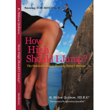 How High Should I Jump? The Satirical Guide to Pleasing Todays Woman