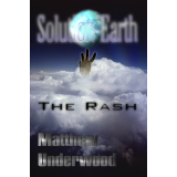 Solution-Earth: The Rash