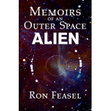 Memoirs of an Outer Space Alien