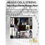 Beads on a String-Americas Racially Intertwined Biographica History