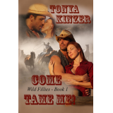 Come Tame Me Wild Fillies Bk #1