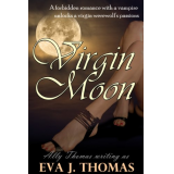 Virgin Moon (Episode #1) (A Werewolf/Vampire Serial Romance)
