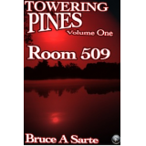 Towering Pines Volume One: Room 509