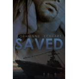 Saved (Book 1 of The Saved Series, A Military Romance)