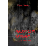 Malevolent Gateway (A S.P.I.R.I.T. Series Novel)