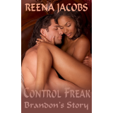 Control Freak: Brandon's Story