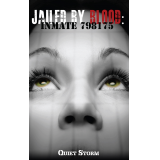 Jailed By Blood: Inmate 798175