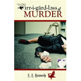 Irregardless of Murder (A Miss Prentice Cozy Mystery)