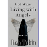 God Wars: Living with Angels, Book One