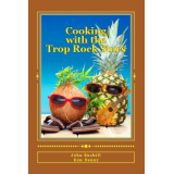 Cooking With The Trop Rock Stars