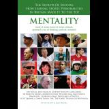 Mentality, The Secrets of Success, How Leading Sports Personalities in Britain Made It To The Top