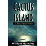 Cactus Island, A Stan Turner Mystery