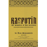 RASPUTIN: The Memoirs of his Secretary