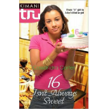 16 Isn't Always Sweet