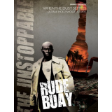 Rude Buay...the Unstoppable