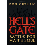 Hells Gate: Battle For Mans Soul
