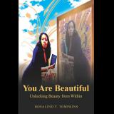 You Are Beautiful Unlocking Beauty From Within
