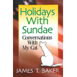 Holidays with Sundae: Conversations with My Cat