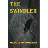 The Swindler by Michelle Kaye Malsbury