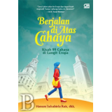 BERJALAN DI ATAS CAHAYA