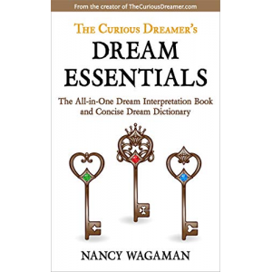 The Curious Dreamer's Dream Essentials: The All-in-One Dream Interpretation Book and Concise Dream Dictionary