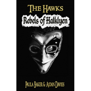 Rebels of Halklyen: The Hawks: Book One (Volume 1)