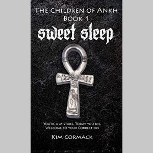 Sweet Sleep (The Children of Ankh Book 1)