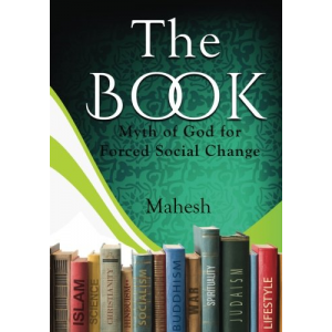 The Book: Myth of God for Forced Social Change