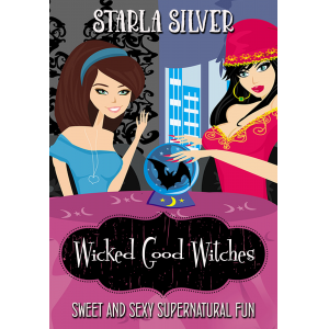 Wicked Good Witches Books 1-3: Demon Street Blues - Alpha Knows Best - Bye Bye Bloodsucker