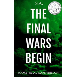 The Final Wars Begin (Final Wars Trilogy Book 1)
