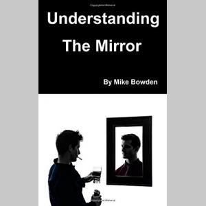 Understanding The Mirror