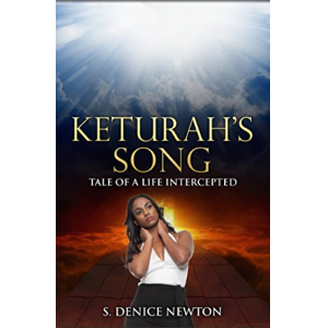 Keturah's Song: Tale of a Life Intercepted
