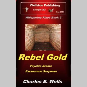 Rebel Gold (Whispering Pines Book 3)