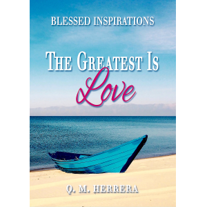 Blessed Inspirations-The Greatest Is Love