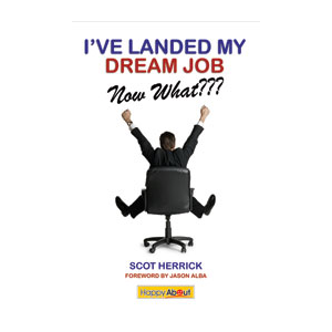 I've Landed My Dream Job--Now What???