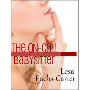 The On-Call Babysitter