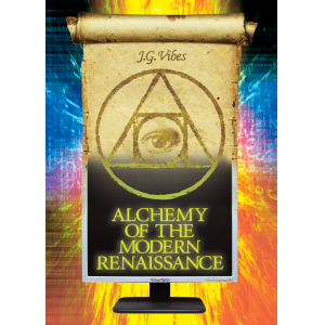 Alchemy of the Modern Renaissance