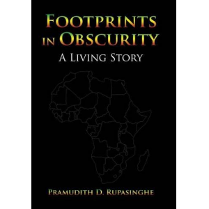 Footprints in Obscurity: A Living Story